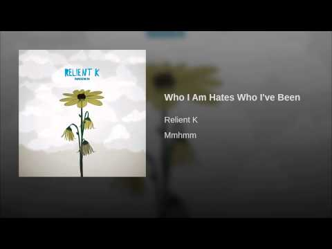 Who I Am Hates Who Ive Been