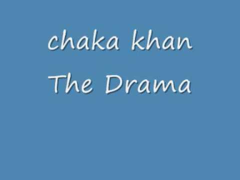 Chaka Khan - The Drama