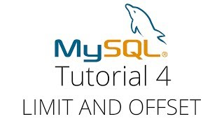 MySQL tutorial 4 - Limit, Offset and Ordering