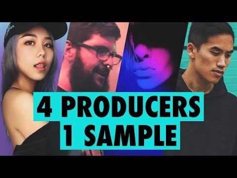 4 PRODUCERS FLIP THE SAME SAMPLE — Episode 2