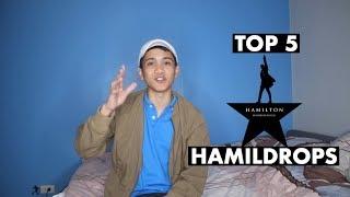 My Top 5 Hamildrops