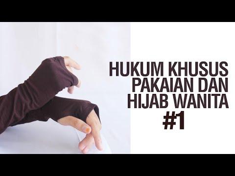 Hukum-Hukum Khusus Pakaian dan Hijab Wanita - Ustadz Ahmad Zainuddin Al Banjary