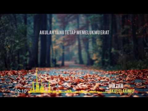 Virzha - Aku Lelakimu (Lirik)