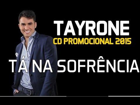 Tayrone Cigano - Tá na Sofrência [CD 2015]