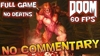 DOOM: Full Game Walkthrough   【NO Commentary】 【60 FPS】
