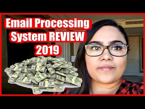 (2019) Email Processing System Review - How To Make Money Online Fast 2018