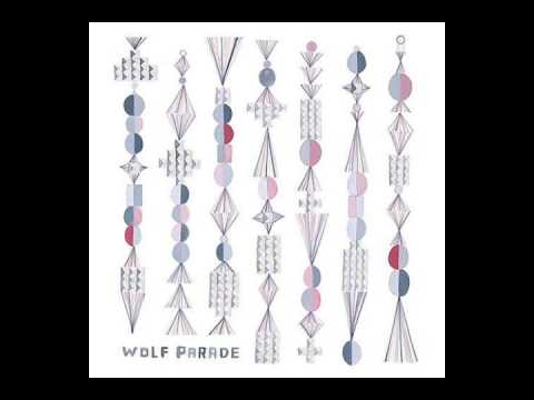 Wolf Parade - Fancy Claps