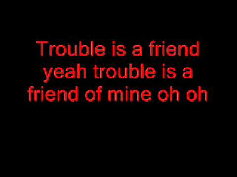Lenka Trouble is a friend Lyric