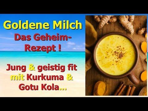 Goldene Milch - das Geheim - Rezept! Jung und geistig fit mit Kurkuma und Gotu Kola