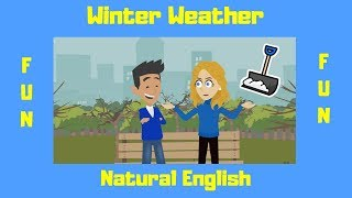 Winter Weather | Mild Winter Weather | ESL Conversations