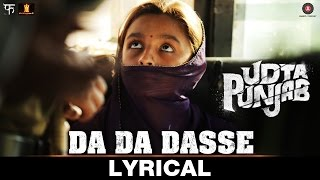Da Da Dasse - Lyrical Video   Udta Punjab   Amit Trivedi   Shellee   Kanika Kapoor   Babu Haabi