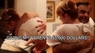 SURPRISING MY PARENTS WITH $5,000 FOR EVERYTHING THEY'VE DONE FOR ME..