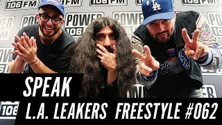 Speak Freestyle w/ The L.A. Leakers - Freestyle #062