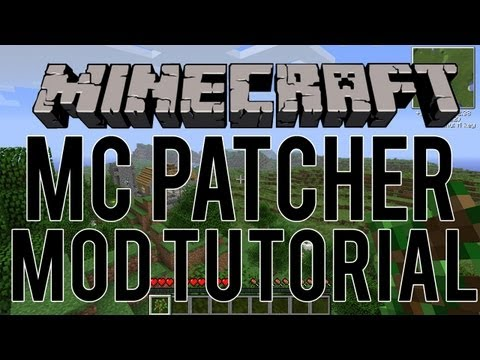How to Install Minecraft Mods using MCPatcher
