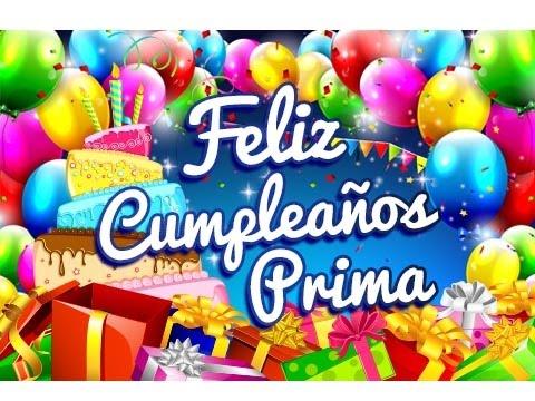 Feliz Cumpleanos mi Querida Prima Feliz Cumpleaños Prima