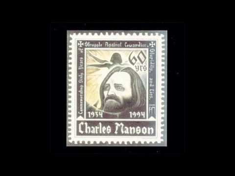 Charles Manson - Give Your Love To Be Free