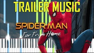 SPIDER-MAN: FAR FROM HOME - TRAILER MUSIC [Synthesia Piano Tutorial]