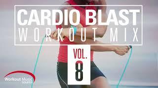 Workout Music Source // Cardio Blast Workout Mix Vol 8 // 140-160 BPM