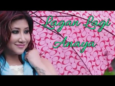 Lagan Lagi - Anaya video