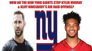 New York Giants- What must the Giants do to stop Kyler Murray & Kliff Kingsbury's air raid offense