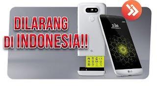 SAKING BAGUSNYA, 5 SMARTPHONE INI GAK BOLEH MASUK KE INDONESIA!!!