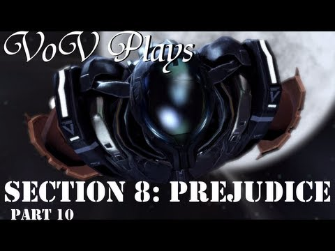 Let's Play Section 8: Prejudice! - Part 10: Saving The World