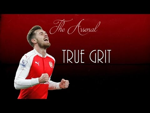 Aaron Ramsey ● True Grit ● Arsenal FC