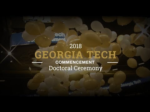 Spring 2018 Commencement, Doctoral Ceremony