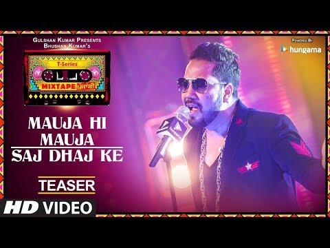 Mauja Hi Mauja / Saj Dhaj Ke (Teaser) | T-Series Mixtape Punjabi | Mika Singh | Bhushan Kumar
