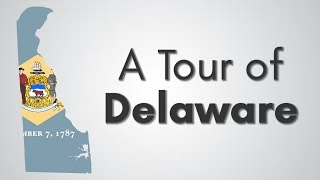 Delaware: A Tour of the 50 States [1]