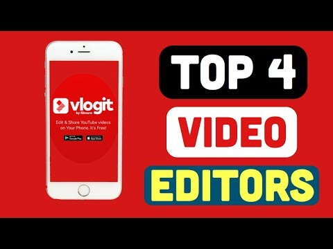 Top 4 Best Video Editing Apps For Android and ios 2017/2018