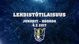 Lehdistötilaisuus Jukurit - KooKoo 4.3.2017