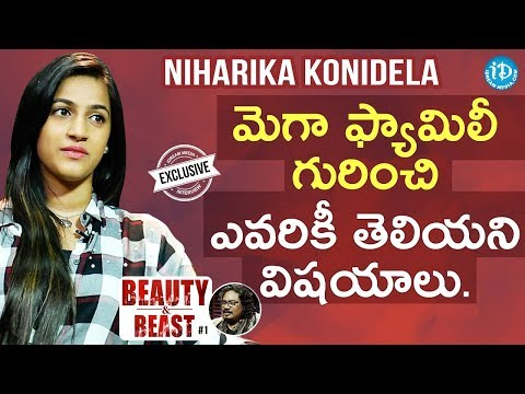 Niharika Konidela Exclusive Interview || Beauty & Beast #1