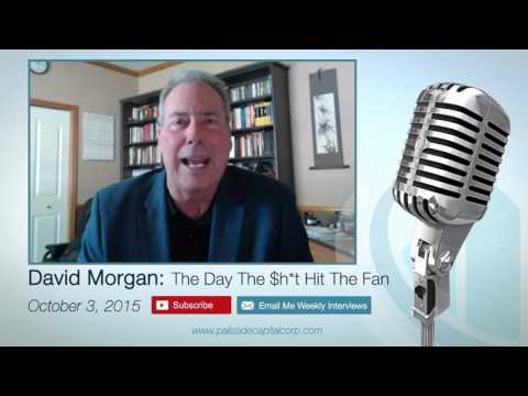 David Morgan: The Day The $h*t Hit The Fan – 10/3/15