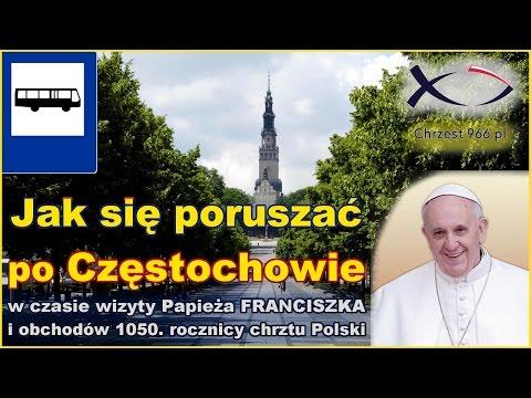 Komunikacja Miejska W Częstochowie - PORADNIK [Światowe Dni Młodziezy 2017]