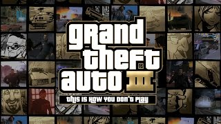 This is How You DON'T Play GTA III (Shoggoth Edition)