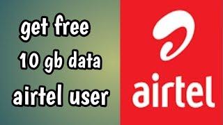 Free 10 gb Data on airtel sim