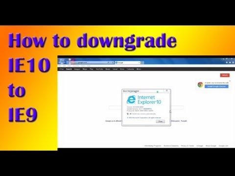 How to downgrade Internet Explorer 10 to Internet Explorer 9