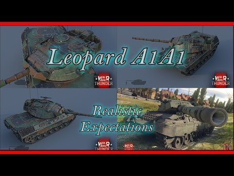 War Thunder    Leopard A1A1 - Realistic Expectations