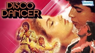 Disco Dancer Hindi Full Movie - Mithun Chakraborty, Kim, Kalpana Iyer - Superhit Hindi  Movie