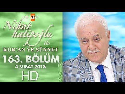 Nihat Hatipoğlu ile Kur'an ve Sünnet - 4 Şubat 2018