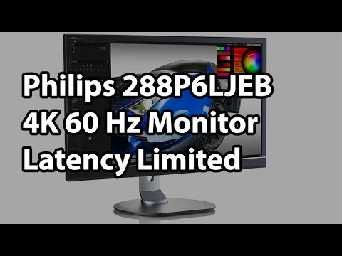 Philips 288P6LJEB 4K 60 Hz 28-in Monitor Review