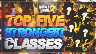 MapleStory 2 - Top Five STRONGEST Classes!