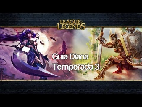 Guía Diana Español [Temporada 3] League of Legends