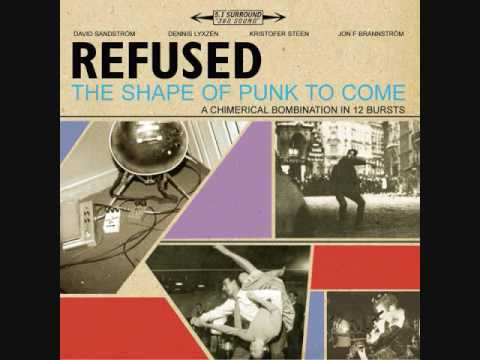 Refused - Summerholidays Vs Punkroutine