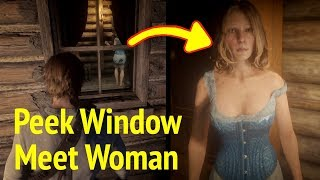 Peek Into Window and Meet Strawberry Lady in Red Dead Redemption 2 (RDR2)