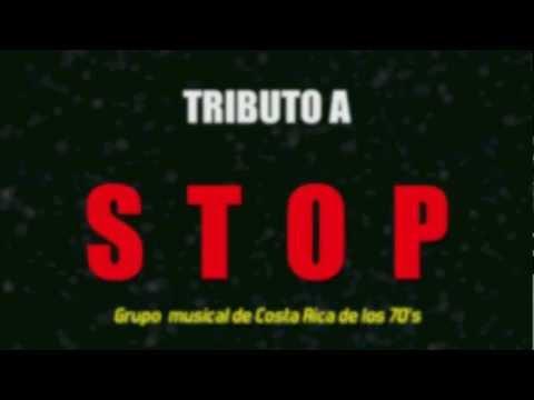 TRIBUTO AL CONJUNTO STOP de COSTA RICA 70s