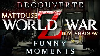 WORLD WAR Z : Best of Funny Moments