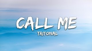 Download Lagu Tritonal - Call Me (Lyrics / Lyric Video) Gratis STAFABAND