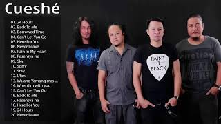 Cueshe Greatest Hits - Cueshe Nonstop super hits songs 2019 / Philippine music playlisT 2019